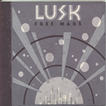 Lusk - Free Mars CD Cover Art