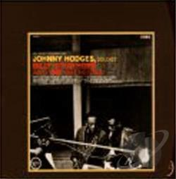 Hodges, Johnny - Johnny Hodges with Billy Strayhorn and the Orchestra CD Cover Art