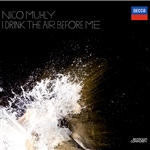 Nico Muhly: I Drink the Air Before Me CD Cover Art