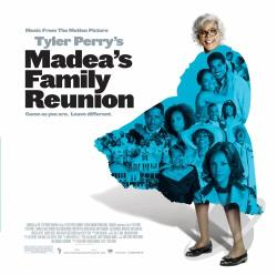 Tyler Perry's Madea's Family Reunion CD Cover Art