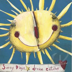 Dream Catcher - Sunny Days Single CD Cover Art