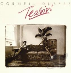 Dupree, Cornell - Teasin' CD Cover Art