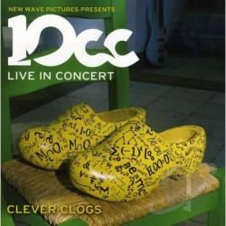 10cc - Clever Clogs: Live in Concert CD Cover Art