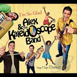 Alex & Kaleidoscope Band - I'm So Glad CD Cover Art