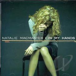 Macmaster, Natalie - In My Hands CD Cover Art