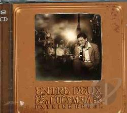 Bruel, Patrick - Entre-Deux � L''Olympia : Music-Hall CD Cover Art