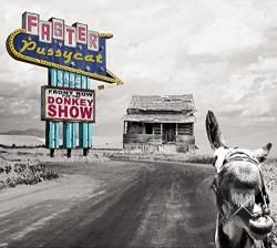 Faster Pussycat - Front Row for the Donkey Show CD Cover Art