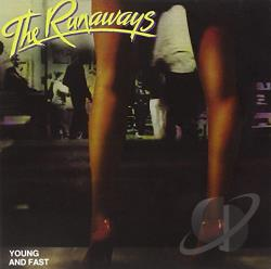 The Runaways Young And Fast Cd Album