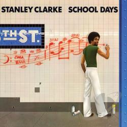 Clarke, Stanley - School Days LP Cover Art