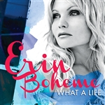 Boheme, Erin - What a Life CD Cover Art