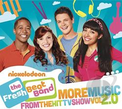 Fresh Beat Band - Fresh Beat Band: More Music from the Hit TV Show, Vol. 2.0 CD Cover Art