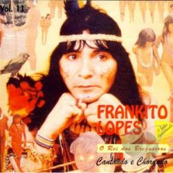 Lopes, Frankito - Cantando E Chorando V.11 CD Cover Art
