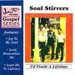 J.J. Farley And The Original Soul Stirrers The Soul Stirrers The Soul Stirrers Featuring J.J. Farley