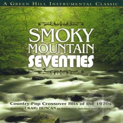 Craig Duncan and the Smoky Mountain Band - Smokey Mountain Seventies CD Cover Art