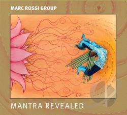Rossi, Marc Group - Mantra Revealed CD Cover Art