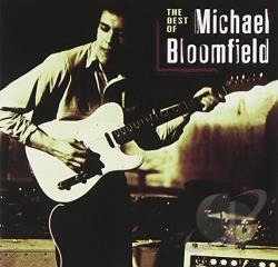 Mike Bloomfield - Best of Michael Bloomfield CD Cover Art