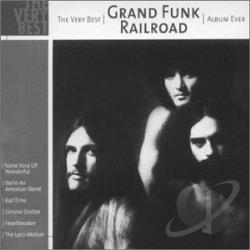 Grand Funk Railroad - Very Best Grand Funk Railroad Album Ever CD Cover Art