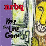 NRBQ - Keep This Love Goin' CD Cover Art