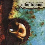 Lotus Eaters - Silent Space CD Cover Art