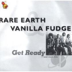 Rare Earth / Vanilla Fudge - Get Ready & More Hits CD Cover Art