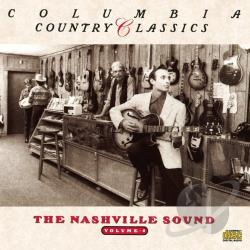 Columbia Country Classics, Vol. 4: The Nashville Sound CD Cover Art