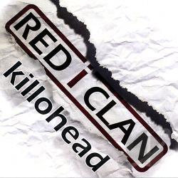 Red I Clan - Killohead CD Cover Art