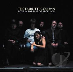 Durutti Column - Love in the Time of Recession CD Cover Art
