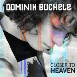 Buchele, Dominik - Closer To Heaven DS Cover Art