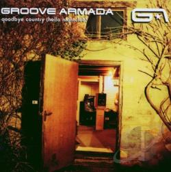 Groove Armada - Goodbye Country (Hello Nightclub) CD Cover Art