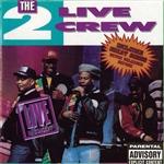 2 live crew album download mp3