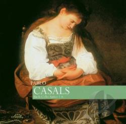 Casals Pablo: Clo - Bach: Cello Suites / Pablo Casals CD Cover Art