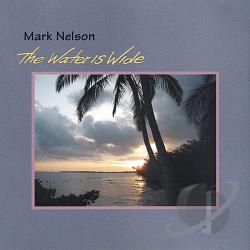 Nelson, Mark - Water Is Wide CD Cover Art
