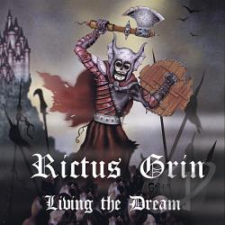Rictus Grin - Living the Dream CD Cover Art