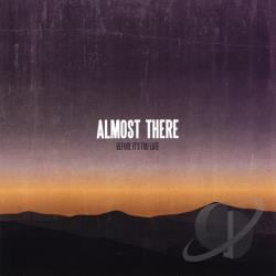 Almost There - Before It's Too Late CD Cover Art