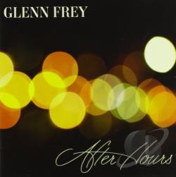 Frey, Glenn - After Hours CD Cover Art