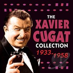 Cugat, Xavier - Xavier Cugat Collection: 1933-1958 CD Cover Art