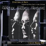 Brecker, Michael / Hancock, Herbie / Hargrove, Roy - Directions in Music: Live at Massey Hall CD Cover Art