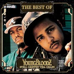 YoungBloodz - Best Of Youngbloodz: Still Grippin' Da Grain CD Cover Art