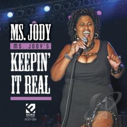 Ms. Jody - Ms. Jody's Keepin It Real CD Cover Art