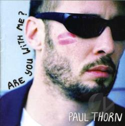 Thorn, Paul - Are You With Me? CD Cover Art