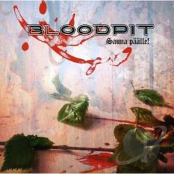 Bloodpit - Sauna Paalle CD Cover Art