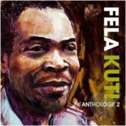 Kuti, Fela - Anthology, Vol. 2 CD Cover Art