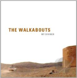 Walkabouts - My Diviner / Neu Death Valley 7 Cover Art