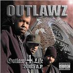 Outlawz - Outlaw 4 Life: 2005 A.P. CD Cover Art