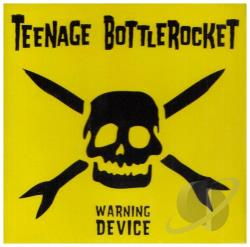 Teenage Bottlerocket - Warning Device CD Cover Art