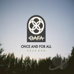 Once And For All - Hear Now CD Cover Art