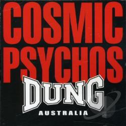 Cosmic Psychos - Dung Australia CD Cover Art