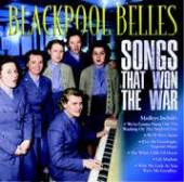 Blackpool Belles - Songs That Won The Wa CD Cover Art