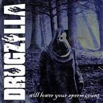 Drugzilla - Drugzilla Will Lower Your Spermcount DB Cover Art