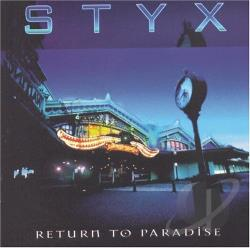 Styx - Return To Paradise CD Cover Art